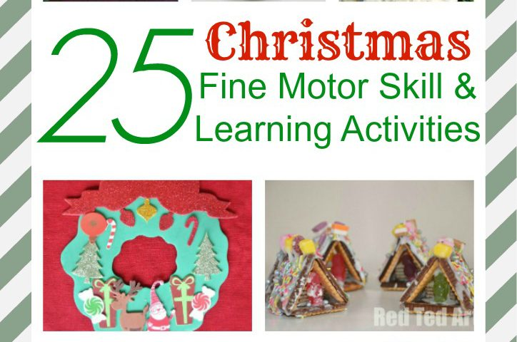 25 Christmas Fine Motor Skill and Learning Activities