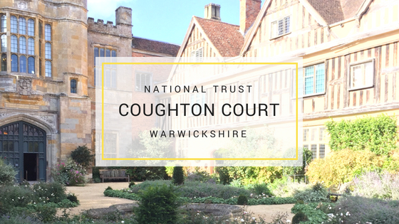 Coughton Court – National Trust Property in Warwickshire